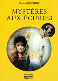 Bénédicte Boullet-Bocquet - Mystères aux écuries.