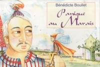 Bénédicte Boullet - Panique au marais.