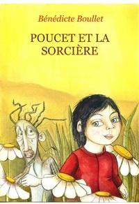Bénédicte Boullet - Poucet et la sorciere.