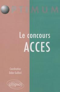 Bénédicte Bourgeois et Daniel Fernandez - Le concours ACCES.