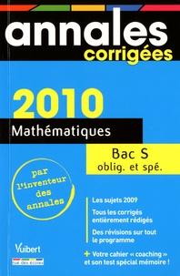 Bénédicte Bourgeois et Hervé Fant - Mathématiques Bac série S 2010.