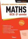 Bénédicte Bourgeois et François Delaplace - Maths ECE 2e année - Méthodes, exercices, problèmes.