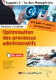 Bénédicte Bousquet et Laurence Casasola - Optimisation des processus administratifs BTS SAM 1re année / Licences professionnelles.