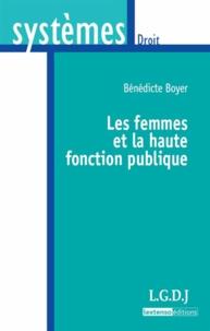 Bénédicte Boyer - Les femmes et la haute fonction publique.