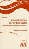 """Bénédicte Brémard - """"En construccion"""" de José Luis Guerin - Filmer Barcelone au tournant du siècle."""