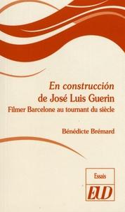 En construccion de José Luis Guerin - Filmer Barcelone au tournant du siècle.pdf