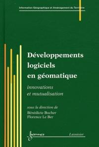 Bénédicte Bucher et Florence Le Ber - Développements logiciels en géomatique - Innovations et mutualisation.