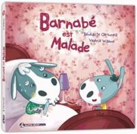 Bénédicte Carboneill et Valérie Willame - Barnabé est malade.