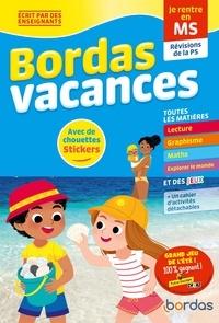 Bénédicte Carboneill et Marie Quentrec - Bordas vacances - je rentre en moyenne section.