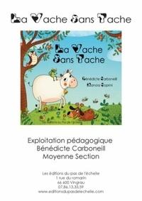 Bénédicte Carboneill - Fichier MS La vache sans tache.