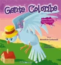 Bénédicte Carboneill et Frédéric Coince - Gente colombe.