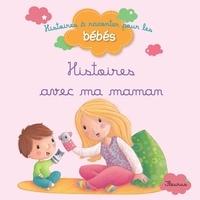 Bénédicte Carboneill et Ghislaine Biondi - Histoires avec ma maman.