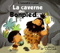 Bénédicte Carboneill et Sandrine Lamour - La caverne des Bonpied.