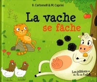 Bénédicte Carboneill et Manola Caprini - La vache se fâche.
