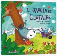 Bénédicte Carboneill et Valérie Willame - Le jardin de Clotaire.