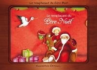 Bénédicte Carboneill et Laure Phélipon - Le remplaçant du Père Noël.