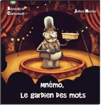 Bénédicte Carboneill - Mnémo le gardien des mots.