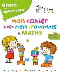 Bénédicte Carboneill et Florence Langlois - Mon cahier avec plein d'activités de maths.