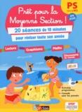 Bénédicte Carboneill - Prêt pour la Moyenne Section ! - 20 séances de 10 minutes pour réviser toute son année.