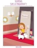 Bénédicte Carboneill et Pascal Vilcollet - Histoires pour attendre et pet  : Suspens sur le paquebot ! - Histoires pour attendre et petits jeux pour patienter : en voyage.