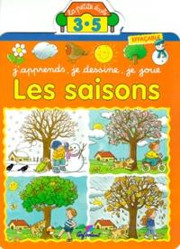 Bénédicte Carraz et Jacques Beaumont - Les saisons - J'apprends, je dessine, je joue.