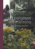 Bénédicte Chaljub - La politesse des maisons - Renée Gailhoustet, architecte.
