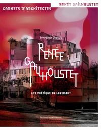 Facile anglais ebooks téléchargement gratuit Renée Gailhoustet  - Une poétique du logement par Bénédicte Chaljub CHM ePub PDB (French Edition) 9782757706497