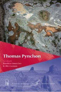 Bénédicte Chorier-Fryd et Gilles Chamerois - Thomas Pynchon.