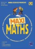 Bénédicte Colin et Pierre Colin - Maxi Maths CM2.