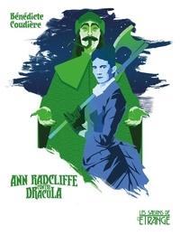 Bénédicte Coudière - Ann Radcliffe contre Dracula.