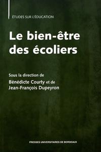 Bénédicte Courty et Jean-François Dupeyron - Le bien-être des écoliers.