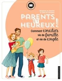 Parents et heureux! - Comment concilier vie de famille et vie de couple.pdf