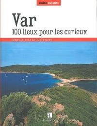 Electronique ebook télécharger pdf Var  - 100 lieux pour les curieux par Bénédicte de La Guérivière