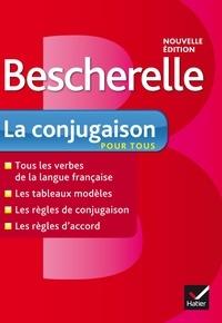 Bénédicte Delaunay et Nicolas Laurent - Bescherelle La conjugaison pour tous.