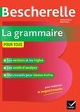 Bénédicte Delaunay et Nicolas Laurent - Bescherelle La grammaire pour tous.