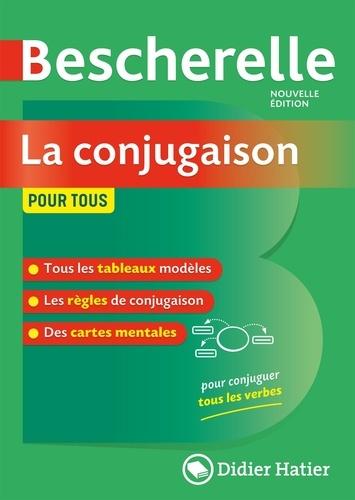 Bénédicte Delaunay et Nicolas Laurent - La conjugaison pour tous Bescherelle.