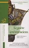 Bénédicte Delignon et Yves Roman - Le poète irrévérencieux - Modèles hellénistiques et réalités romaines : actes de la table ronde et du colloque.