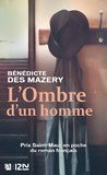 Bénédicte Des Mazery - L'Ombre d'un homme.