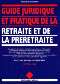 GUIDE JURIDIQUE ET PRATIQUE DE LA RETRAITE ET DE LA PRERETRAITE. Edition 1999.pdf