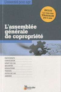 Bénédicte Dubreuil - L'assemblée générale de copropriété.