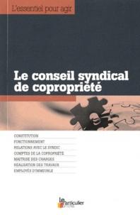 Bénédicte Dubreuil - Le conseil syndical de copropriété.