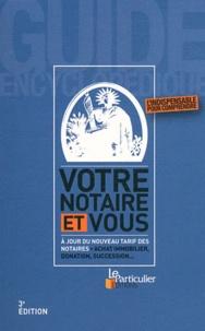 Bénédicte Dubreuil - Votre notaire et vous.