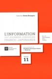 Bénédicte Fauvarque-Cosson et Yoichi Ito - L'information - VIIIe Journées juridiques franco-japonaises, 26-27 septembre 2011, Tokyo.