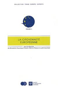 Bénédicte Fauvarque-Cosson et Etienne Pataut - La citoyenneté européenne.