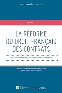 Bénédicte Fauvarque-Cosson et Guillaume Wicker - La réforme du droit français des contrats.