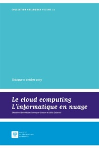 Deedr.fr Le cloud computing, l'informatique en nuage - Actes du Colloque du 11 octobre 2013 Image