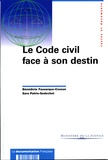 Bénédicte Fauvarque-Cosson - Le code civil face à son destin.