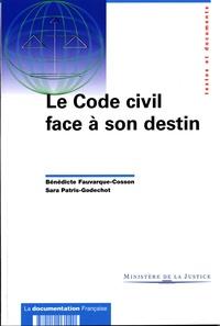 Bénédicte Fauvarque-Cosson - Le code civil face à son destin.