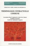 Bénédicte Fauvarque-Cosson et Denis Mazeaud - Terminologie contractuelle commune - Projet de cadre commun de référence.