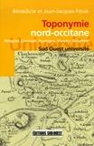 Bénédicte Fénié et Jean-Jacques Fénié - Toponymie nord-occitane.